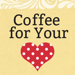 Coffee-for-Your-Heart-150