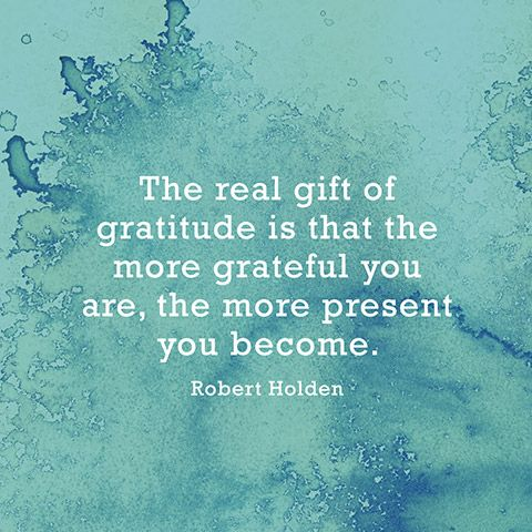the more grateful