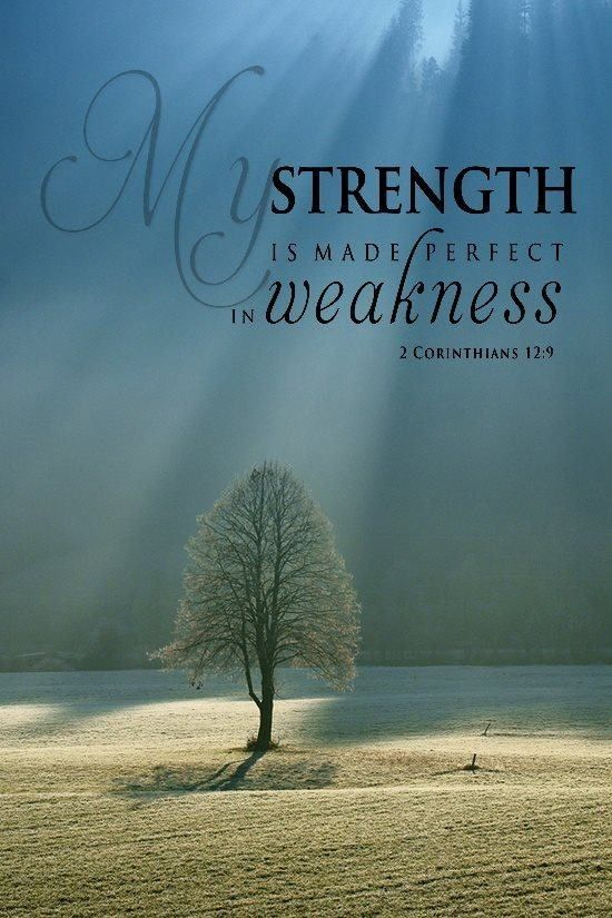 His strength in our weakness