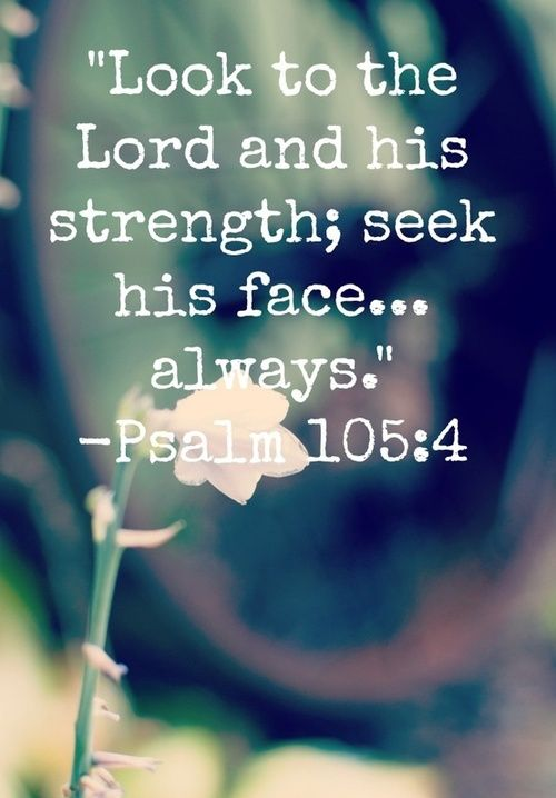 Look to the Lord's strength