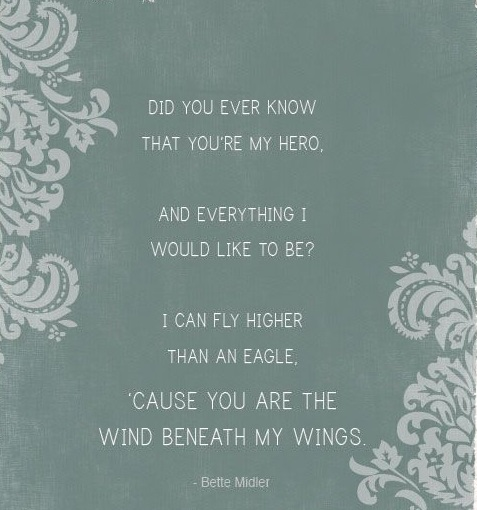 you are the wind beneath my wings